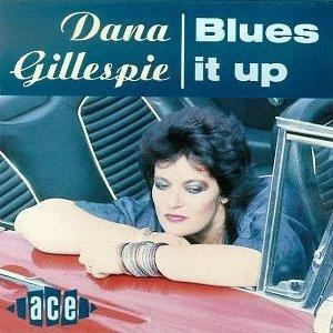 Dana Gillespie - Blues It Up (1990)