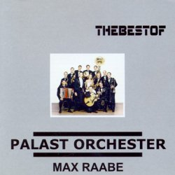 Max Raabe - The Best of Palast Orchester (2003)
