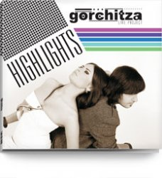 Gorchitza Live Project - Highlights (2008)