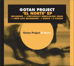 Gotan Project - El Norte (Lunatico Bonus CD) 2006