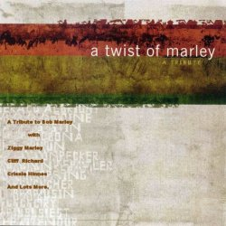 A Tribute To Bob Marley - A Twist Of Marley (2001)