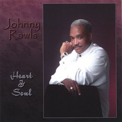 Johnny Rawls - Heart & Soul (2006)