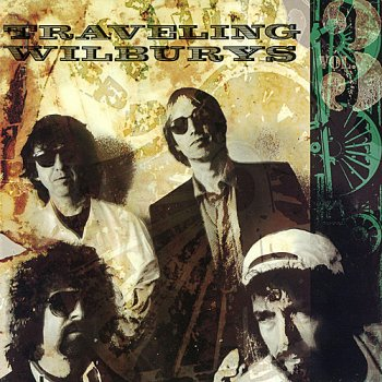 Traveling Wilburys - The Devil's Been Busy
