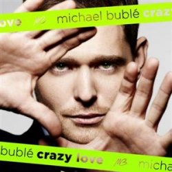Michael Bublé - Crazy Love (Special Edition) (2009)