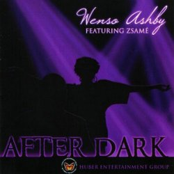 Wenso Ashby Feat. Zsame - After Dark (2009)