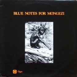 McGregor, Pukwana, Dyani, Moholo - Blue Notes for