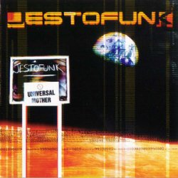 Jestofunk - Universal Mother (1998)