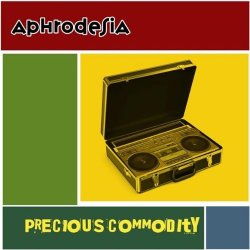 Aphrodesia - Precious Commodity (2009)