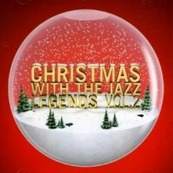 Christmas With The Jazz Legends Vol.2 (2008)