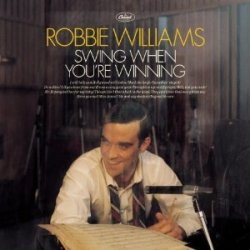 Robbie Williams - Swing When You're Winning (2001)