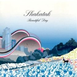Shakatak - Beautiful Day (2005)