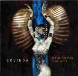 Govinda - Erotic Rhythms from Earth (2001)