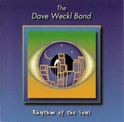 Dave Weckl Band - Rhythm of the Soul (1998)