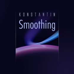 Konstantin - Smoothing (2008)