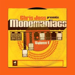 Chris Joss - Monomaniacs Volume 1 (2010)
