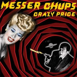 Messer Chups - Crazy Price (2003)