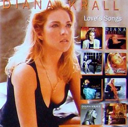 Diana Krall - Love's Songs (2004)