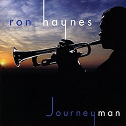 Ron Haynes - Journeyman (2009)