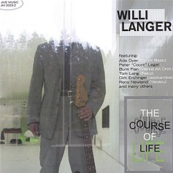 Willi Langer - The Course Of Life (2001)