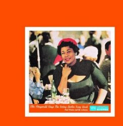 Ella Fitzgerald - Sings the Irving Berlin Song Book (1958) 2CDs