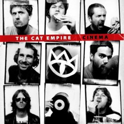 The Cat Empire - Cinema (2010)