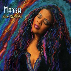 Maysa - Feel The Fire (2007)