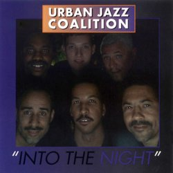 Urban Jazz Coalition - Into The Night (2003)