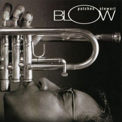 "Michael ""Patches"" Stewart - Blow (2005)"