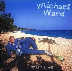 Michael Ward - Make A Wish (2001)