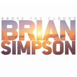 Brian Simpson - Above The Clouds (2007)