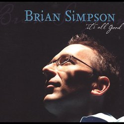 Brian Simpson - It's All Good (2005)