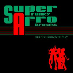 Super Funky Afro Breaks (2010)