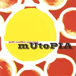 Jeff Coffin Mu'tet - mUtoPIA (2008) FLAC