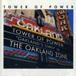 Tower Of Power - Oakland Zone (2003)