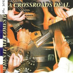 Label:  A Crossroads Deal Жанр: Blues  Год