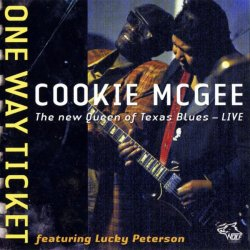 Cookie McGee feat. Lucky Peterson - One Way Ticket (2010) Live Lossless