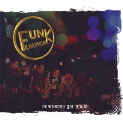 Funk Filharmonik - Everybody Get Down (2009)