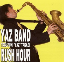 Yaz Band - Rush Hour (2007)