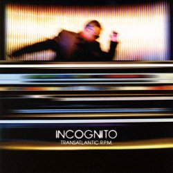 Incognito – Transantlantic RPM (2010)