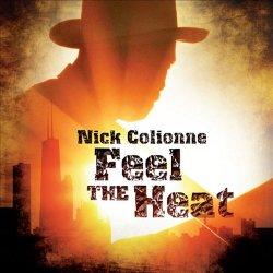 Nick Colionne - Feel The Heat (2011)