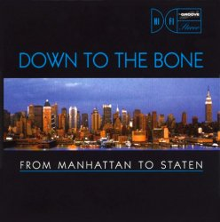 Down To The Bone - From Manhattan To Staten (1997)