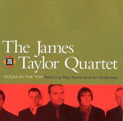 The James Taylor Quartet - Room At The Top (2002)