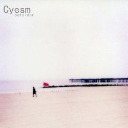 Cyesm - Outsider (2011)