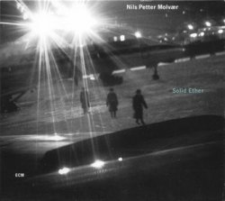 Nils Petter Molvaer - Solid Ether (2000)