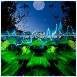 Ryukyu Underground - Umui (2009)
