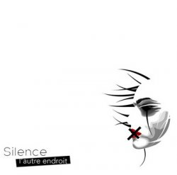Silence - L'autre endroit (2005)