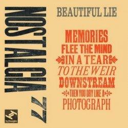 Nostalgia 77 - Beautiful Lie (2011)