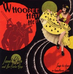 Janet Klein and her Parlor Boys - Whoopee! Hey! Hey! (2010)