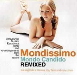 Mondo Candido - Mondissimo (Remixed) (2008)