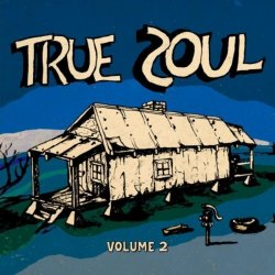 True Soul: Deep Sounds From The Left Of Stax Vol. 2  (2011)